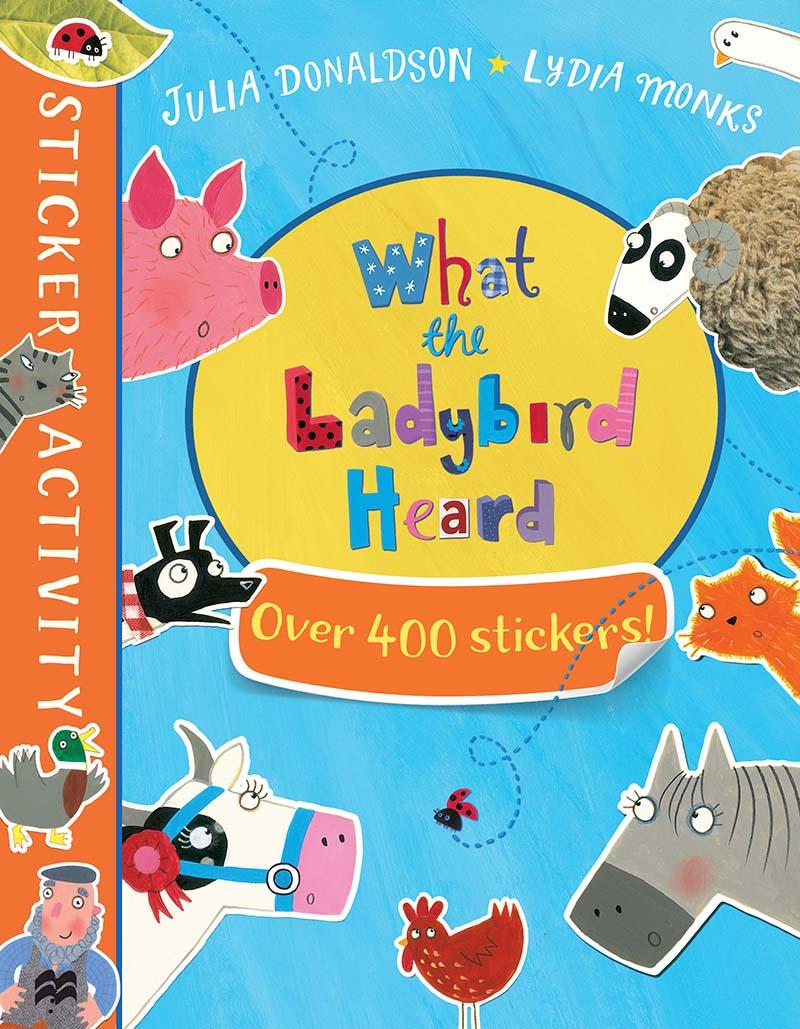 The What the Ladybird Heard Sticker Book - Jacket