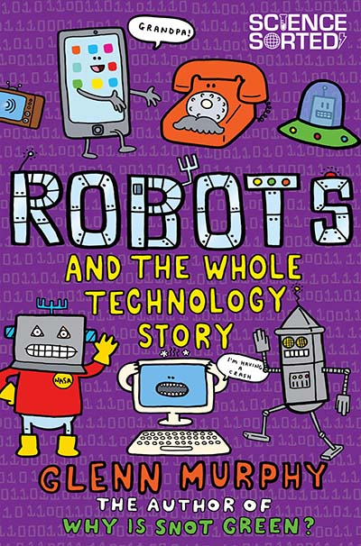 Robots and the Whole Technology Story - Jacket