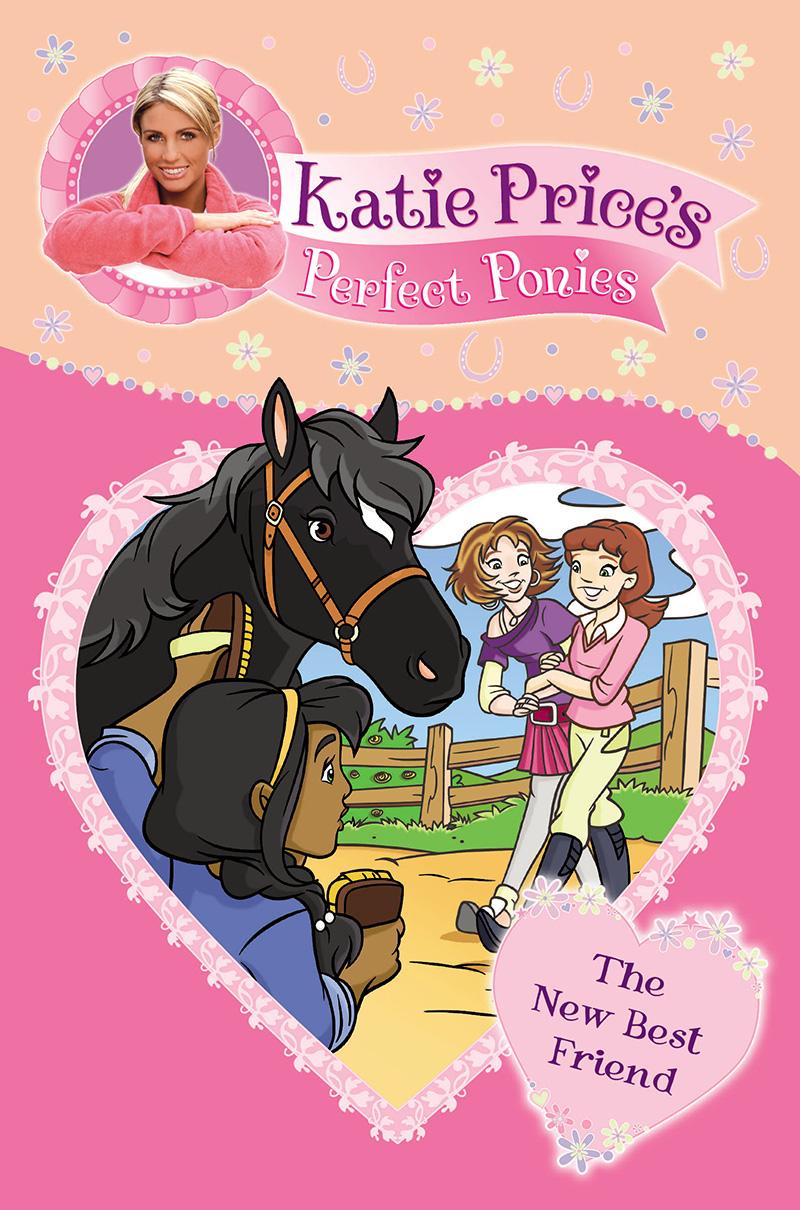 Katie Price's Perfect Ponies: The New Best Friend - Jacket