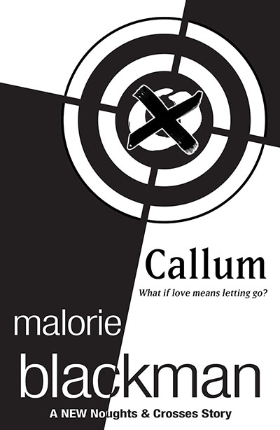 Callum: A Noughts and Crosses Short Story - Jacket