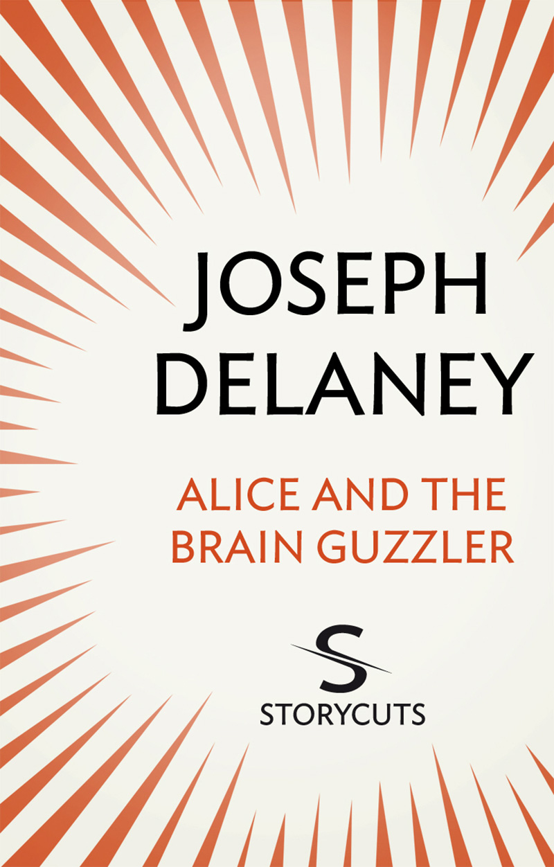 Alice and the Brain Guzzler (Storycuts) - Jacket