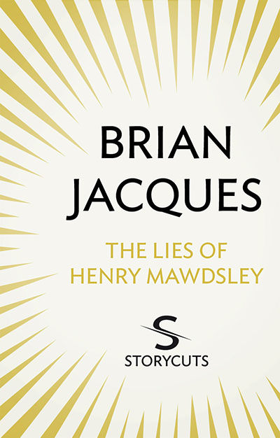 The Lies of Henry Mawdsley (Storycuts) - Jacket