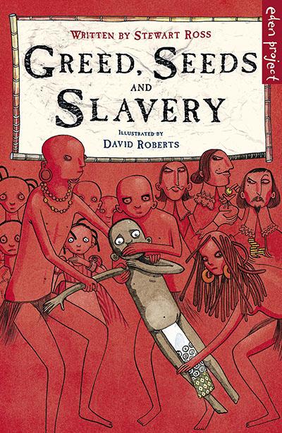 Greed, Seeds and Slavery - Jacket