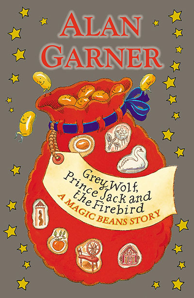 Grey Wolf, Prince Jack and the Firebird: A Magic Beans Story - Jacket