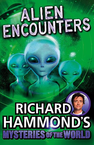 Richard Hammond's Mysteries of the World: Alien Encounters - Jacket