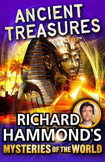 Richard Hammond's Mysteries of the World: Ancient Treasures - Jacket