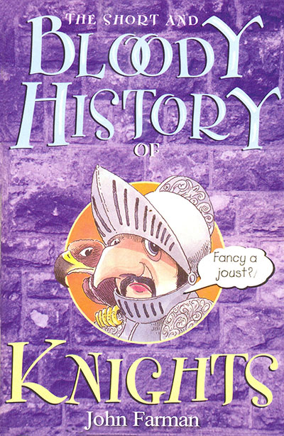 The Short And Bloody History Of Knights - Jacket