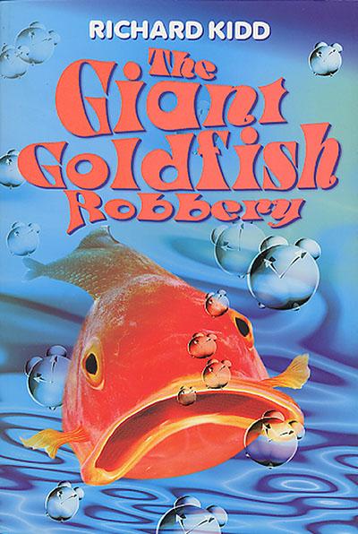 The Giant Goldfish Robbery - Jacket