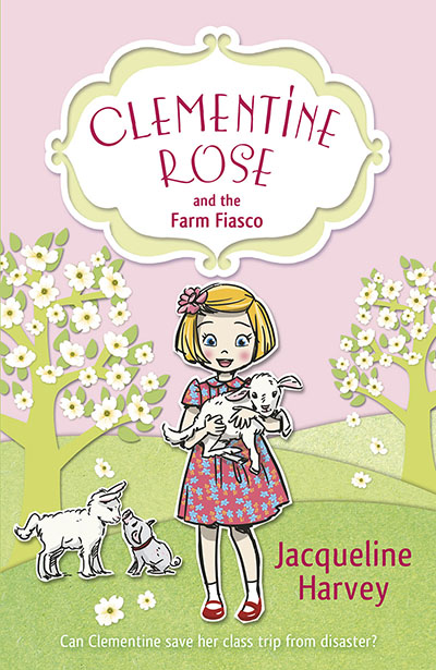 Clementine Rose and the Farm Fiasco - Jacket