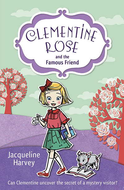 Clementine Rose and the Famous Friend - Jacket