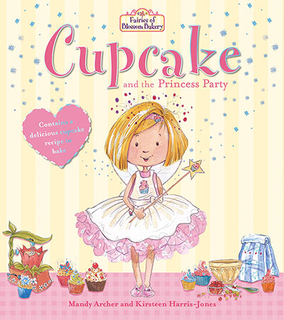 Fairies of Blossom Bakery: Cupcake and the Princess Party - Jacket