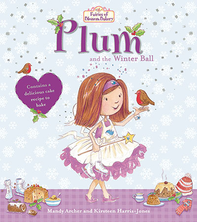 Fairies of Blossom Bakery: Plum and the Winter Ball - Jacket