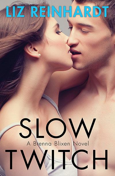 Slow Twitch (A Brenna Blixen Novel) - Jacket