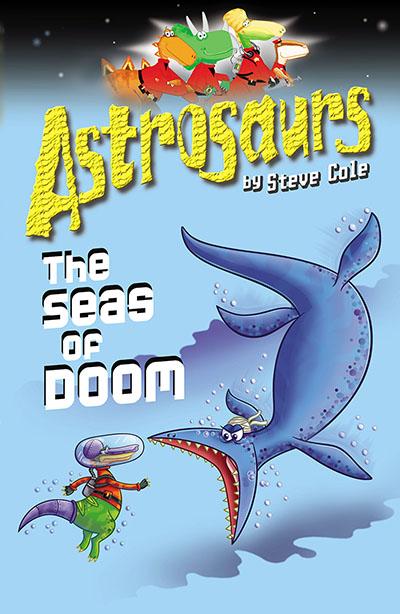 Astrosaurs 3: The Seas Of Doom - Jacket