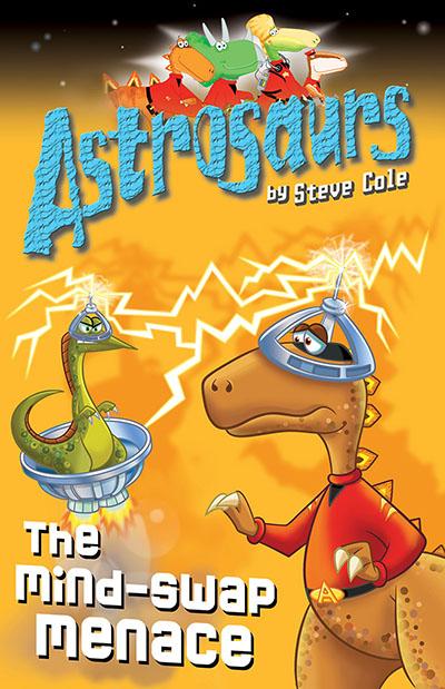 Astrosaurs 4: The Mind-Swap Menace - Jacket