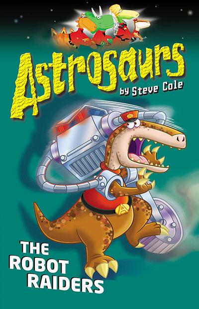Astrosaurs 16: The Robot Raiders - Jacket