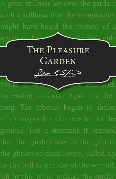 The Pleasure Garden - Jacket
