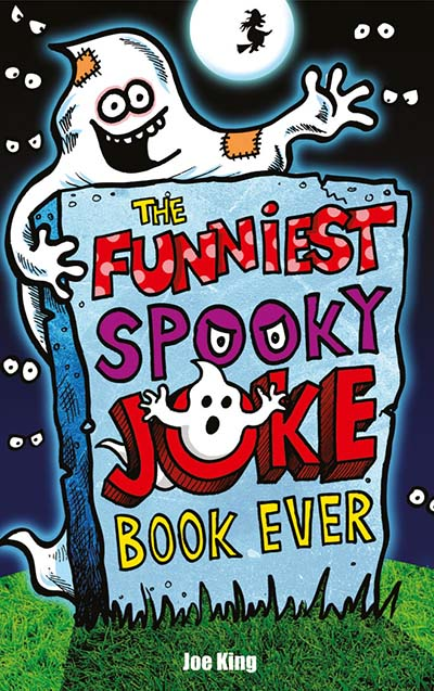 The Funniest Spooky Joke Book Ever - Jacket