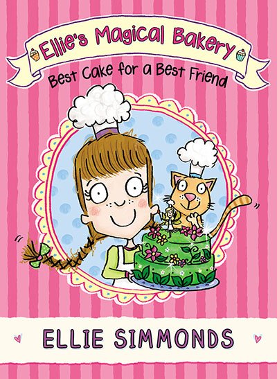 Ellie's Magical Bakery: Best Cake for a Best Friend - Jacket
