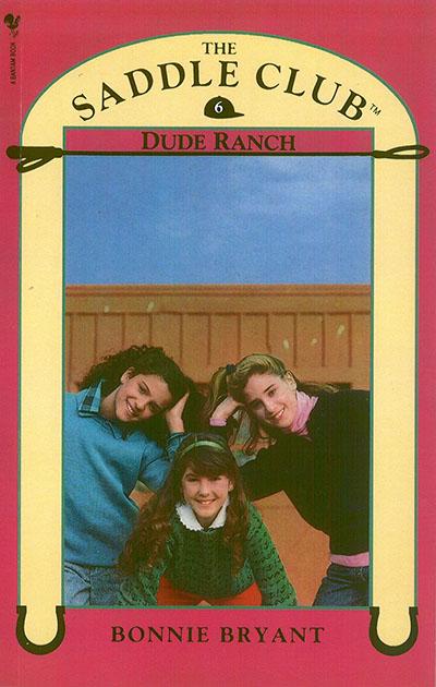 Saddle Club Book 6: Dude Ranch - Jacket