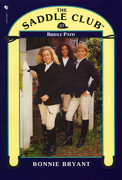 Saddle Club Book 27: Bridle Path - Jacket