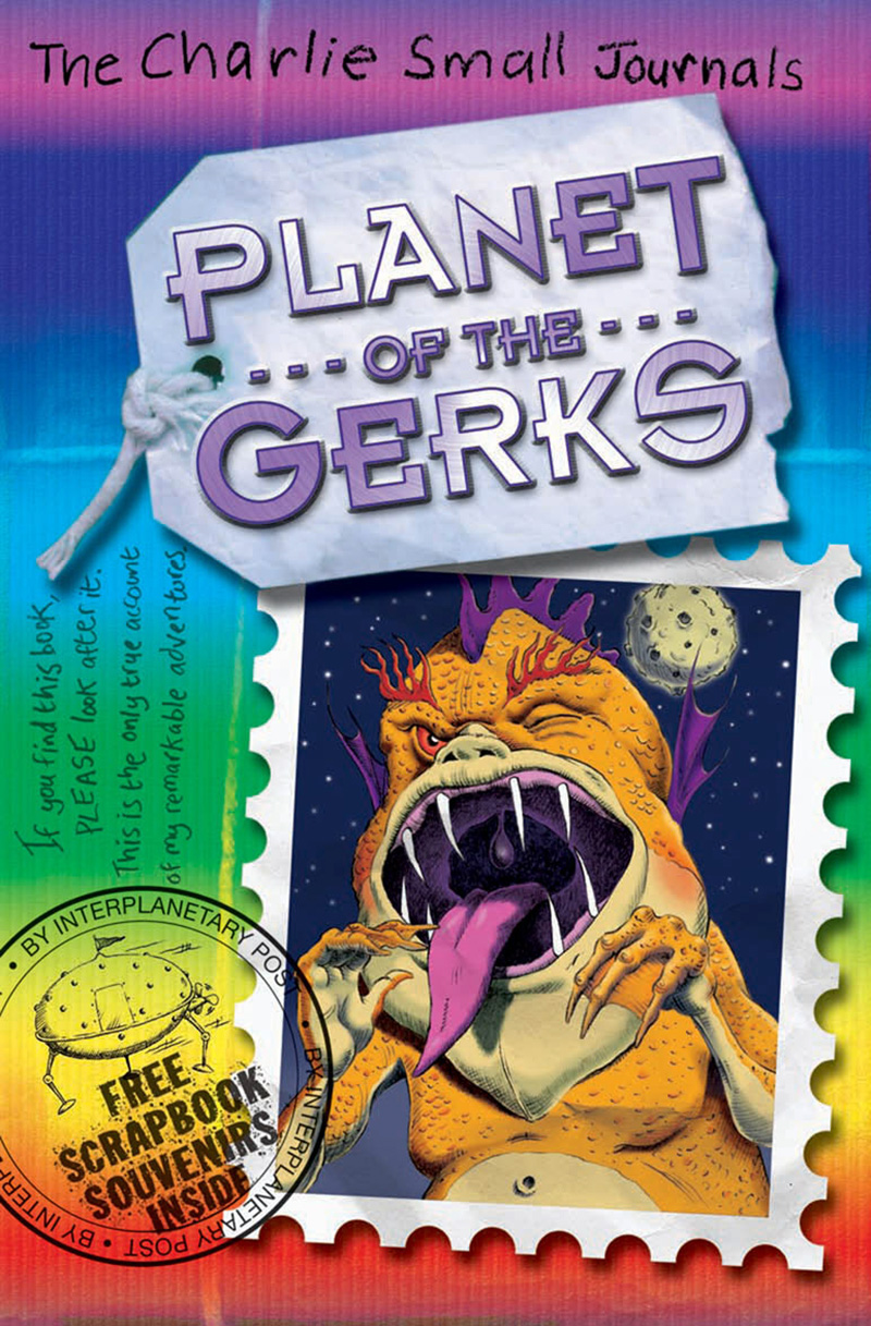 Charlie Small: Planet of the Gerks - Jacket