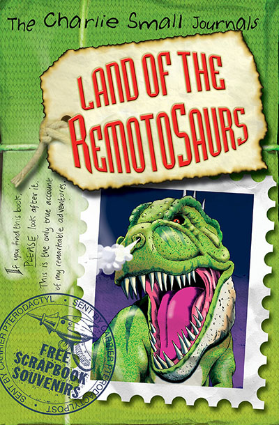Charlie Small: Land of the Remotosaurs - Jacket