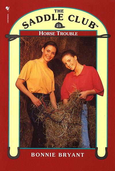 Saddle Club Book 23: Horse Trouble - Jacket
