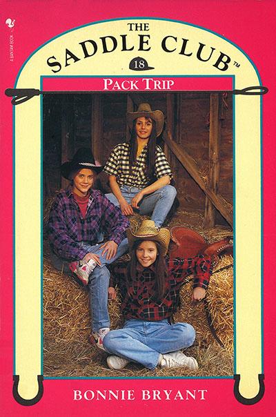 Saddle Club Book 18: Pack Trip - Jacket