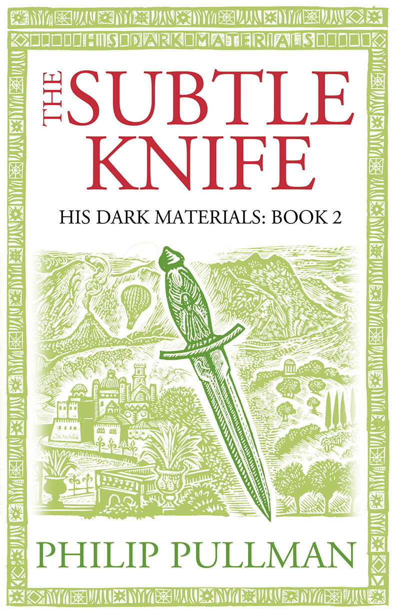 The Subtle Knife: His Dark Materials 2 - Jacket