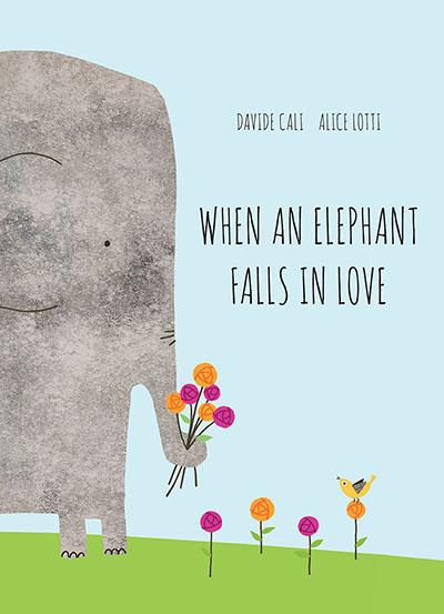 When an Elephant Falls in Love - Jacket