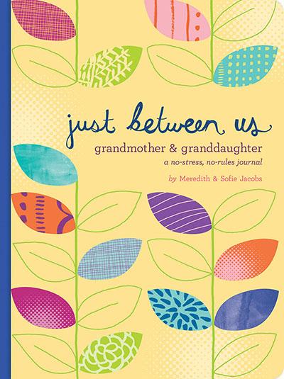 Just Between Us: Grandmother & Granddaughter - Jacket