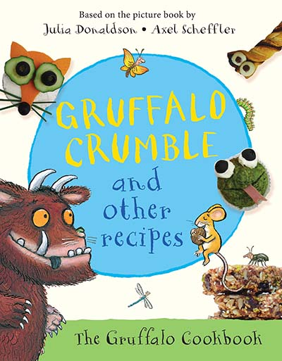Gruffalo Crumble and Other Recipes - Jacket
