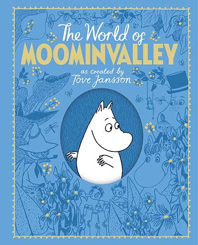 The Moomins: The World of Moominvalley - Jacket