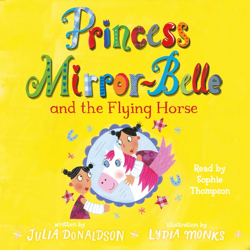 Princess Mirror-Belle and the Flying Horse - Jacket