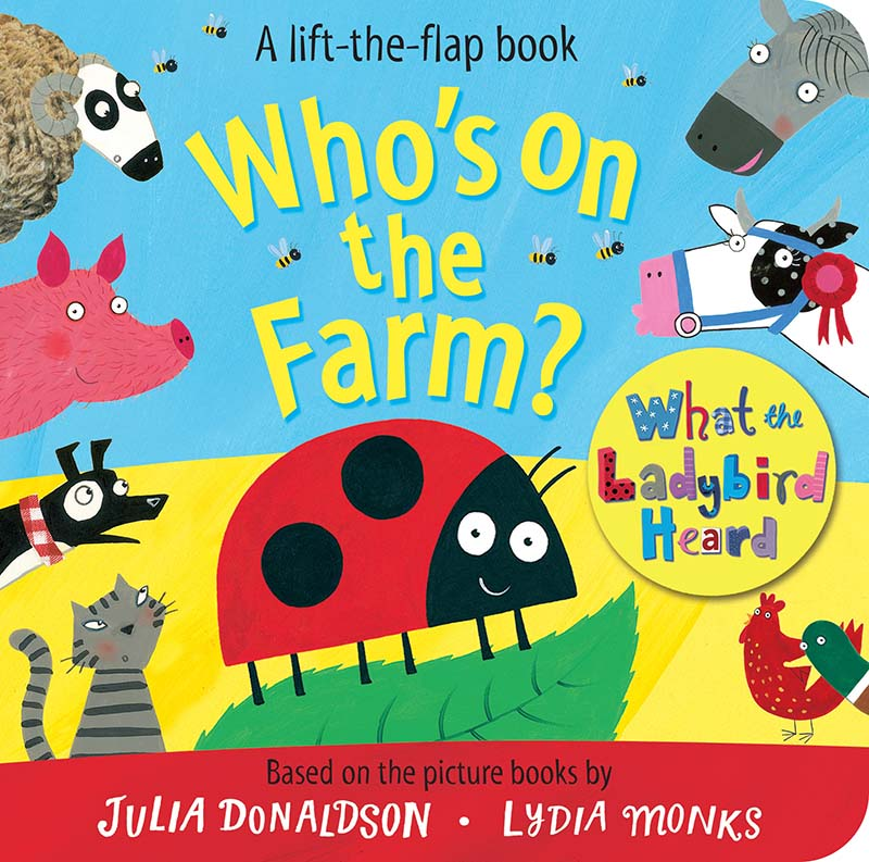 Who's on the Farm? A What the Ladybird Heard Book - Jacket