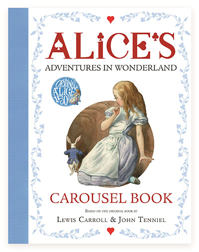 Alice's Adventures in Wonderland Carousel Book - Jacket