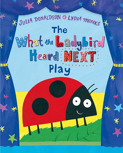 The What the Ladybird Heard Next Play - Jacket