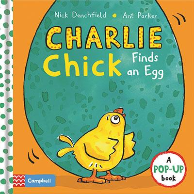 Charlie Chick Finds an Egg - Jacket