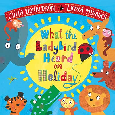 What the Ladybird Heard on Holiday - Jacket