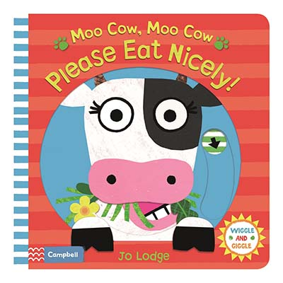 Moo Cow, Moo Cow, Please Eat Nicely! - Jacket