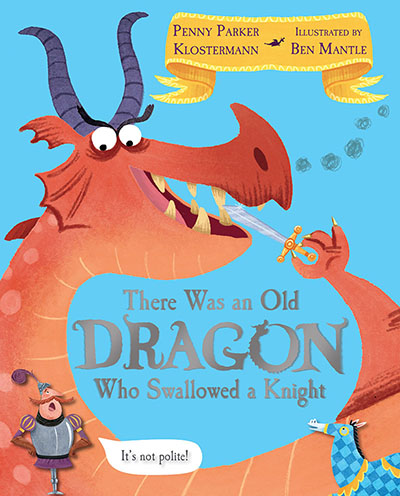 There Was An Old Dragon Who Swallowed A Knight - Jacket