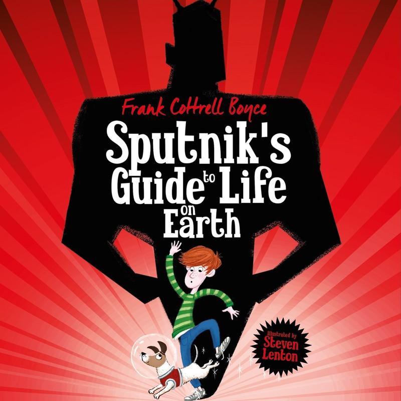 Sputnik's Guide to Life on Earth - Jacket
