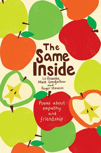 The Same Inside: Poems about Empathy and Friendship - Jacket