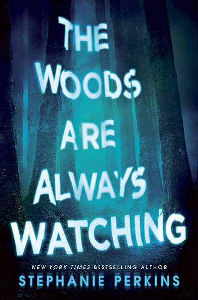 The Woods are Always Watching - Jacket