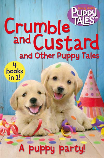 Crumble and Custard and Other Puppy Tales - Jacket