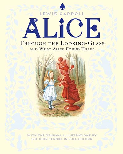 Through the Looking-Glass and What Alice Found There - Jacket