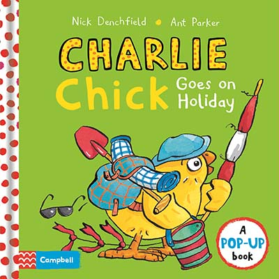 Charlie Chick Goes On Holiday - Jacket