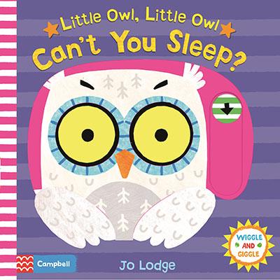 Little Owl, Little Owl Can't You Sleep? - Jacket