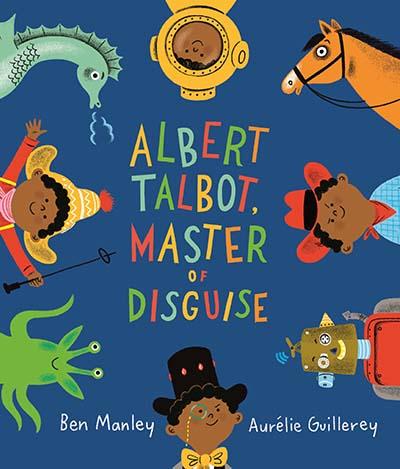 Albert Talbot: Master of Disguise - Jacket